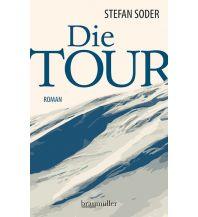 Erzählungen Wintersport Die Tour Braumüller Verlag Wien
