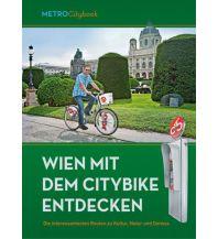 Reiseführer Wien mit dem Citybike entdecken metro - verlagsbüro w. gmbh.