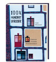 Reiseführer 100 x Hundertwasser, English Edition metro - verlagsbüro w. gmbh.