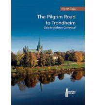 Wanderführer Alison Raju - The Pilgrim Road to Trondheim Cordee Publishing