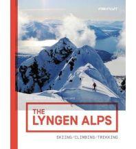 Skitourenführer Skandinavien The Lyngen Alps - Skiing, Climbing, Trekking Fri Flyt AS