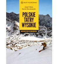 Skitourenführer Karpaten Polskie Tatry Wysokie - Skitourengehen in der Polnischen Tatra Sklep Podroznika