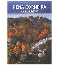 Boulderführer Pena Corneira - Guía de Boulder Ediciones Desnivel