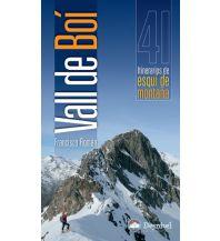 Skitourenführer Südeuropa Skitourenführer Vall de Boí Ediciones Desnivel