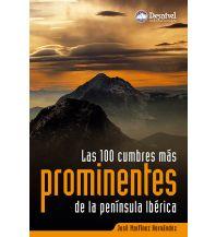Wanderführer Las 100 cumbres más prominentes de la península Ibérica Ediciones Desnivel