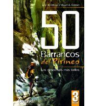 Canyoning 50 Barrancos del Pirineo Ediciones Desnivel