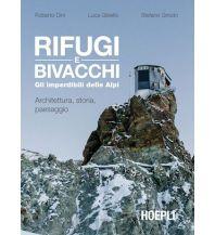 Outdoor Bildbände Rifugi e Bivacchi Ulrico Hoepli Editore Milano