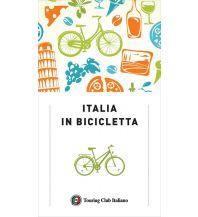 Radführer Italia in bicicletta Touring Club Italiono