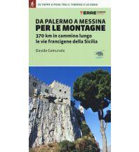 Weitwandern Da Palermo a Messina per le Montagne Terre di Mezzo Milano