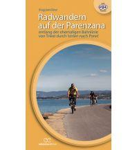 Radführer Radwandern auf der Parenzana Ediciclo Editore