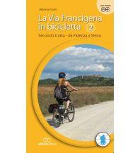 Radführer La Via Francigena in bicicletta, Teil 2 Ediciclo Editore