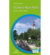 Radführer Ciclovia Alpe Adria Ediciclo Editore