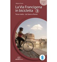 Radführer La Via Francigena in bicicletta, Teil 3 Ediciclo Editore