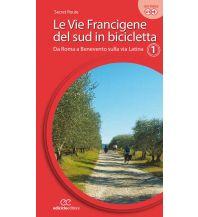 Radführer Ediciclo Cicloguide Le Vie Francigene del sud in bicicletta 1 Ediciclo Editore