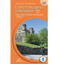 Radführer La Via Francigena in bicicletta, Teil 1 Ediciclo Editore