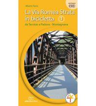 Radführer La Via Romea Strata in bicicletta, Teil 1 Ediciclo Editore