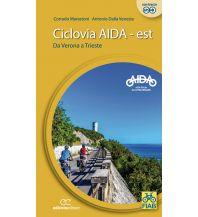 Ciclovia AIDA - Est/Ost Ediciclo Editore