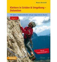 Kletterführer Klettern in Gröden & Umgebung, Band 3 Athesia Verlagsanstalt GmbH