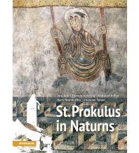 Reiseführer St. Prokulus in Naturns Athesia Verlagsanstalt GmbH