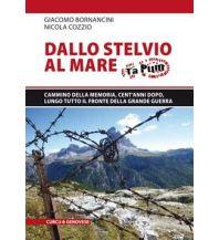 Weitwandern Dallo Stelvio al Mare - Cammino della Memoria Edizioni Curcu & Genovese