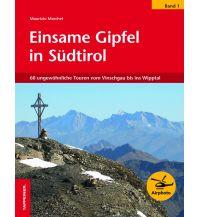 Wanderführer Einsame Gipfel in Südtirol, Band 1 Tappeiner Verlag