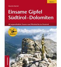 Wanderführer Einsame Gipfel Südtirol - Dolomiten (Band 2) Tappeiner Verlag