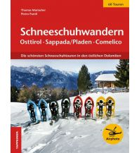 Winterwander- und Schneeschuhführer Schneeschuhwandern Osttirol, Sappada/Pladen, Alta Carnia/Karnien, Comelico Tappeiner Verlag