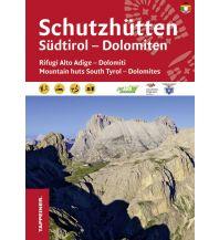Radführer Schutzhütten - Südtirol, Dolomiten Tappeiner Verlag