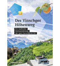 Weitwandern Der Vinschger Höhenweg Tappeiner Verlag