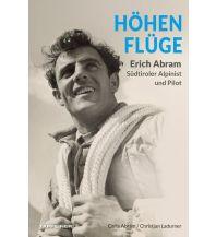 Bergerzählungen Höhenflüge Tappeiner Verlag