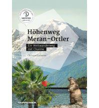Weitwandern Höhenweg Meran – Ortler Tappeiner Verlag
