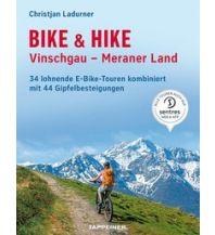 Wanderführer Bike & Hike Vinschgau, Meraner Land Tappeiner Verlag