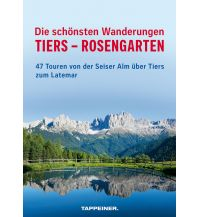 Wanderführer Die schönsten Wanderungen Tiers – Rosengarten Athesia Verlagsanstalt GmbH