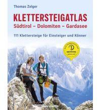 Klettersteigführer Klettersteigatlas Südtirol – Dolomiten – Gardasee Tappeiner Verlag