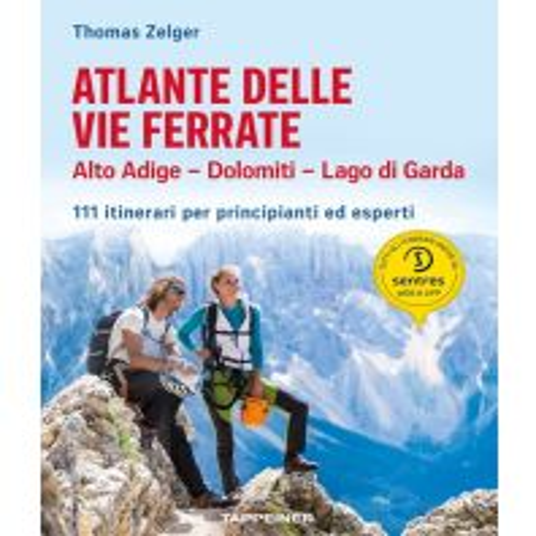 Klettersteigführer Atlante delle vie ferrate Alto Adige, Dolomiti, Lago di Garda Tappeiner Verlag