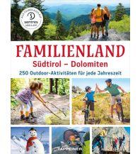 Familienland Südtirol – Dolomiten Tappeiner Verlag