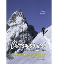 Skitourenführer Italienische Alpen Charamaio mai en Val Maira - 135 Skitouren L'Artistica