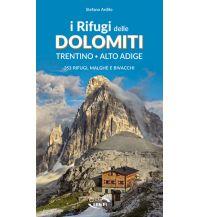 Wanderführer Stefano Ardito - I Rifugi delle Dolomiti Edizioni Iter