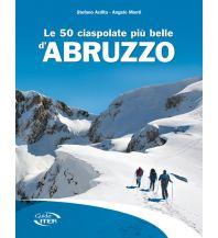 Winterwander- und Schneeschuhführer Le 50 ciaspolate piu belle d'Abruzzo Edizioni Iter