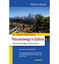 Wanderführer Die schönsten Wanderungen Panoramawege in Südtirol Athesia Verlagsanstalt GmbH