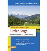 Wanderführer Die schönsten Wanderungen - Tiroler Berge Athesia Verlagsanstalt GmbH
