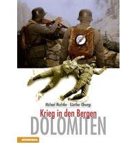 Bergerzählungen Dolomiten - Krieg in den Bergen Athesia Verlagsanstalt GmbH
