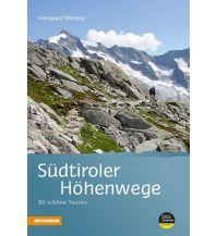 Wanderführer Südtiroler Höhenwege Athesia Verlagsanstalt GmbH
