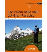 Wanderführer Andrea Greci - Escursioni nelle valli del Gran Paradiso Idea Montagna Editoria e Alpinismo