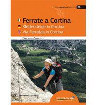 Klettersteigführer Ferrate a Cortina/Klettersteige in Cortina Idea Montagna Editoria e Alpinismo