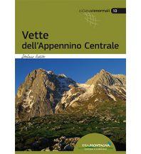 Wanderführer Vette dell'Appennino Centrale Idea Montagna Editoria e Alpinismo
