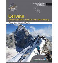 Wanderführer Cervino Idea Montagna Editoria e Alpinismo