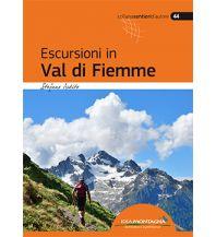 Escursioni in Val di Fiemme Idea Montagna Editoria e Alpinismo