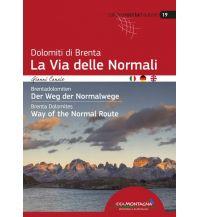LA VIA DELLE NORMALI Idea Montagna Editoria e Alpinismo