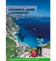 Supramonte of Baunei and Selvaggio Blu Versante Sud Edizioni Milano